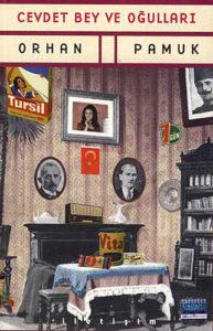 Çağdaş Türk Romanında Okunması Gereken Beş Dev Eser - Orhan PAMUK