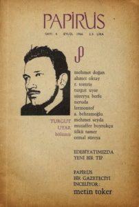 Cemal Süreya'nın Papirüs Dergisinin Çıkış Öyküsü - Turgut Uyar Bölümü