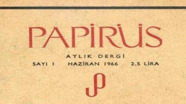 Cemal Süreya 'nın Papirüs Dergisinin Çıkış öyküsü
