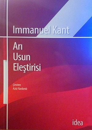 Immanuel Kant - Arı Usun Eleştirisi