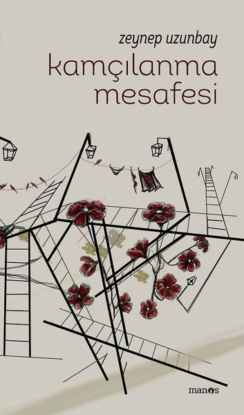 KAMÇILANMA MESAFESİ - Zeynep Uzunbay