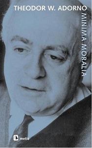 Minima Moralia - Thedor W. Adorno / Kitap Tavsiye - Aralık 2018