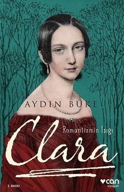 Romantizmin Işığı Clara - Aydın Büke