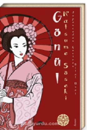 Gönül - Natsume Soseki Kitap Tavsiye-Ocak 2019 (birsanatbirkitap Kitaplığı)