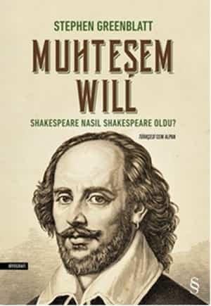 WillShakespeare Nasıl Shakespeare Oldu? - Stephen Greenblatt | Kitap Tanıtım Listesi