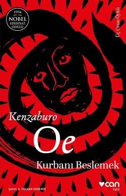 Kenzaburo Oe - Kurbanı Beslemek