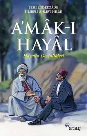 Şehbenderzade Filibeli Ahmed Hilmi - Amak-ı Haya | Kitap Tanıtım ve Tavsiye Listesi