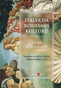 Jacob Burckhardt - İtalya'da Ronesans
