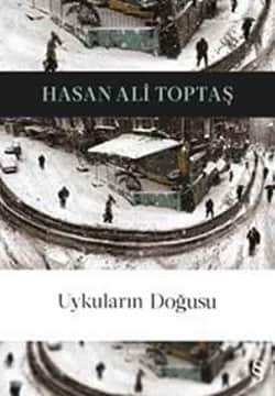 Uykuların Doğusu - Hasan Ali Toptaş | Kitap Okuma Listesi