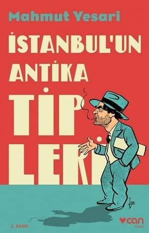İstanbul'un Antika Tipleri-Mahmut Yesari