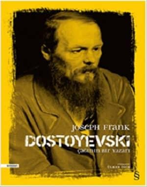 Dostoyevski Çağının Bir Yazarı-Joseph Frank