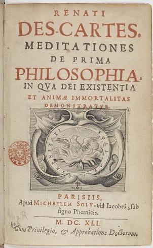 Meditations, 1641 by Rene Descartes