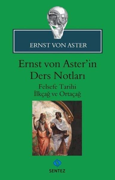 Ernst Von Aster - Ernst Von Aster'in Ders Notları
